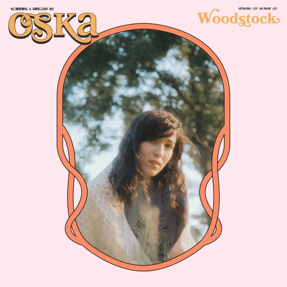 "OSKA's new single - ""Woodstock"""