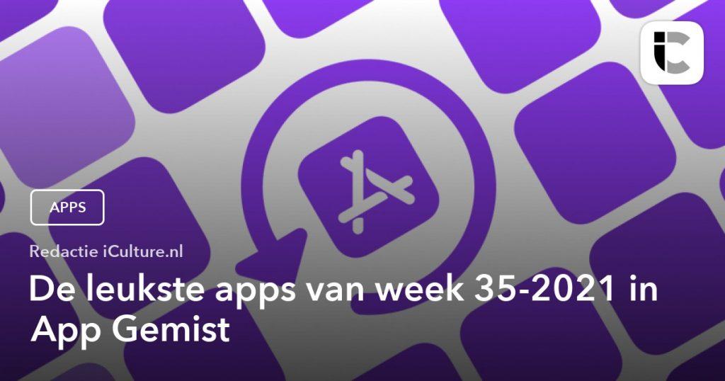Best Apps of the Week 35-2021 in App Missed